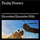 Faulty Powers: Who Started the Ukraine Crisis? Audiomagazin von Michael McFaul, Stephen Sestanovich, John J. Mearsheimer Gesprochen von: Kevin Stillwell