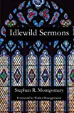Idlewild Sermons: from Idlewild Presbyterian Church