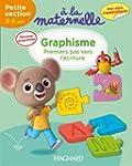 Graphisme Petite section : 3-4 ans