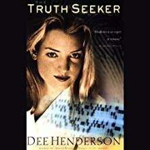 The Truth Seeker: O'Malley Series, Book 3 (       UNABRIDGED) by Dee Henderson Narrated by Tom Stechschulte