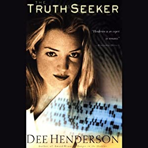 The Truth Seeker: O'Malley Series, Book 3 | [Dee Henderson]