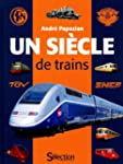 UN SIECLE DE TRAINS