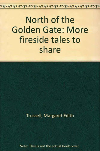 title-north-of-the-golden-gate-more-fireside-tales-to-sh