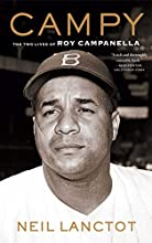 Campy The Two Lives of Roy Campanella