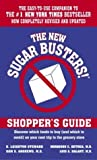 The New Sugar Busters!(r) Shoppers Guide Revised Edition by H. Leighton Steward, Morrison Bethea, Sam Andrews, Luis A. B [2003]