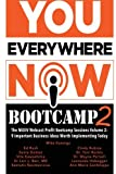 img - for You Everywhere Now Bootcamp 2: The MiXiV Webcast Profit Bootcamp Sessions Volume 2: 9 Important Life and Business Ideas Worth book / textbook / text book