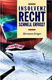 Insolvenzrecht Schnell erfasst - Hermann Fenger