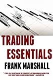 Trading Essentials: How to Cut Your Learning Curve (English Edition)