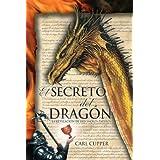 El Secreto del Dragón - La Revelación de los Sacros Papiros