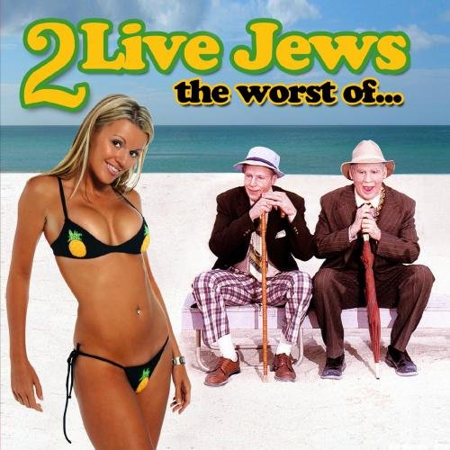 Original album cover of The Worst Of by 2 Live Jews