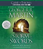 By George R.R. Martin - A Storm of Swords: A Song of Ice and Fire: Book Three (Unabridged) (2/26/12)