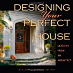 Designing Your Perfect House: Lessons...