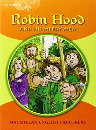 Explorer Reader: Robin Hood and His Merry Men (Primary ELT Readers for the Middle East)