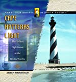 img - for Cape Hatteras Light: The Tallest Lighthouse in the United States (Library of Holidays) book / textbook / text book