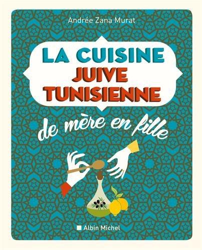La-cuisine-juive-tunisienne-de-mre-en-fille-nouvelle-dition