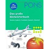"""PONS Das gro�e Bildw�rterbuch Deutsch, Englisch, Franz�sisch, Spanisch, Italienisch. 35.000 Stichw�rter in jeder Sprachevon """"Jean-Claude Corbeil"""""""