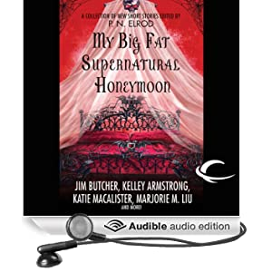 My Big Fat Supernatural Honeymoon (Unabridged)