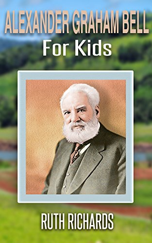 Alexander Graham Bell for Kids (Alexander Graham Bell For Kids compare prices)
