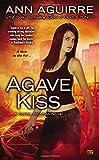 Agave Kiss: A Corine Solomon Novel