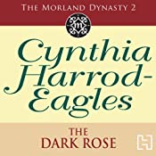 Dynasty 2: The Dark Rose | [Cynthia Harrod-Eagles]