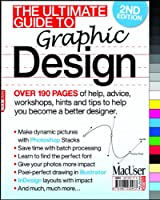 Ultimate Guide to Graphic Design, 2nd Edition