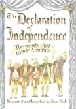 The Declaration of Independence: The Words That Made America (0756981875) by Fink, Sam