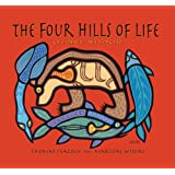 The Four Hills of Life: Ojibwe Wisdom