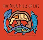 The Four Hills of Life: Ojibwe Wisdom