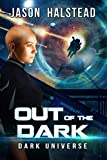 Out of the Dark (Dark Universe Book 2)