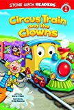 Circus Train and the Clowns (Train Time)