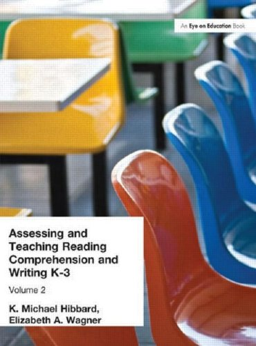 Assessing and Teaching Reading Composition and Writing, K-3, Vol. 2 (Assessing & Teaching: Reading Comprehension &am