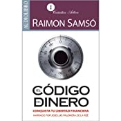 El código del dinero [The Source of Money] | [Raimon Samsó]