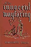 The Innocent Wayfaring (0525325581) by Marchette Chute