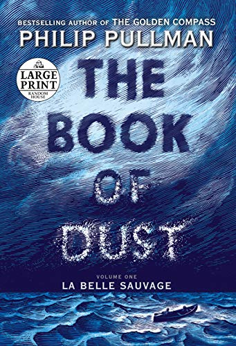 The Book of Dust La Belle Sauvage (Book of Dust, Volume 1) [Pullman, Philip] (Tapa Blanda)