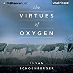 The Virtues of Oxygen | Susan Schoenberger