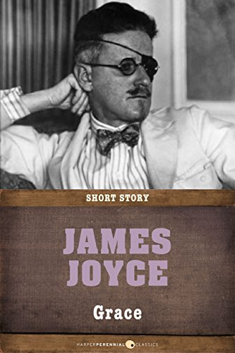 James Joyce - Grace: Short Story