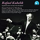 クーベリック/モーツァルト音楽祭 イン ヴュルツブルク