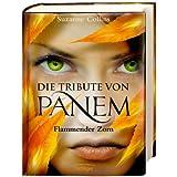 """Die Tribute von Panem. Flammender Zornvon """"Suzanne Collins"""""""