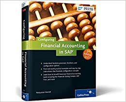Configuring Financial Accounting In SAP (2nd Edition)