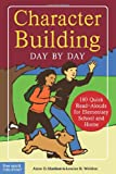 img - for Character Building Day by Day: 180 Quick Read-Alouds for Elementary School and Home book / textbook / text book