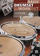 Daily Drumset Workout: A Day-To-Day Guide To…
