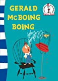 Gerald McBoing Boing. Based on the Academy Award-Winning Motion Picture by Dr. Seuss