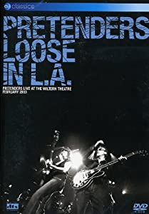The Pretenders - Loose in L.A.