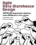 Agile Data Warehouse Design: Collabor...
