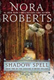 Shadow Spell: Book Two of The Cousins ODwyer Trilogy