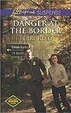 Danger at the Border (Northern Border Patrol Book 1)