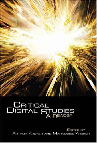 Critical Digital Studies: A Reader