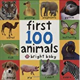 First 100 Animalsby Roger Priddy