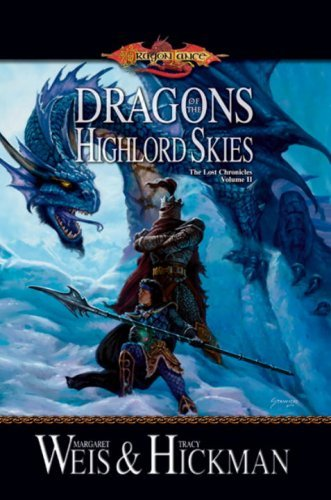 Dragons of the Highlord Skies: The Lost Chronicles, Volume Two (Dragonlance Novel: The Lost Chronicles) by Tracy Hickman (8-Jan-2008) Mass Market Paperback
