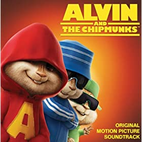 Alvin And The Chipmunks - Original Motion Picture Soundtrack